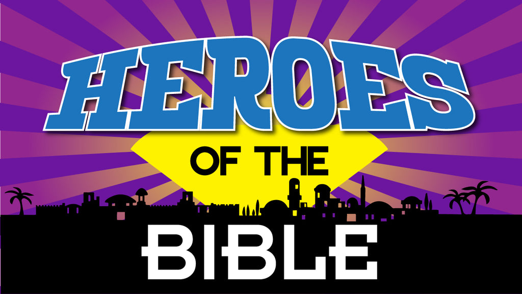 Heroes of the Bible: 4-Week Kids' Series