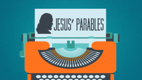Jesus' Parables: 4-Week Series