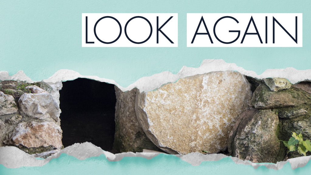 Look Again: NEW 4-Week Easter Series