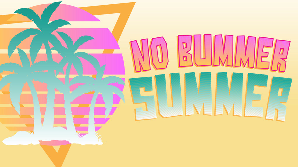 No Bummer Summer: NEW 4-Week Series