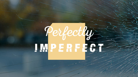 Perfectly Imperfect: 4-Week Series