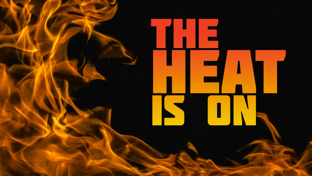 The Heat is On: NEW & IMPROVED Junior High Summer Series