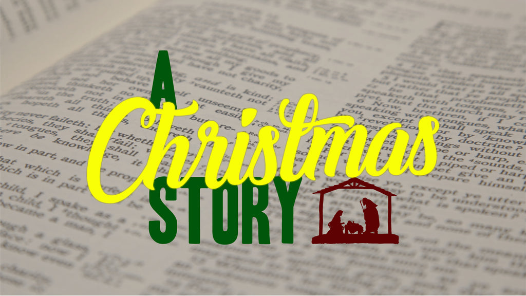 A Christmas Story: 4-Week Series