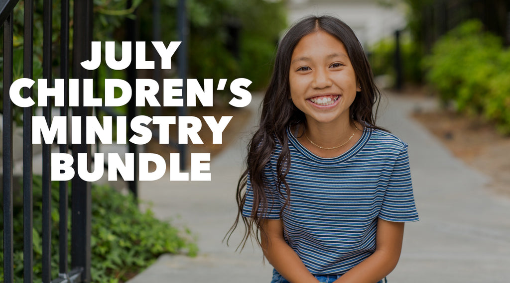 JULY CHILDREN'S MINISTRY BUNDLE
