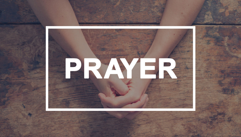 Prayer - 4-Week Series