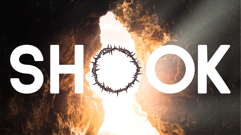 SHOOK: 4-Week Easter Series