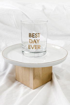 Best Day Ever Rocks Glass