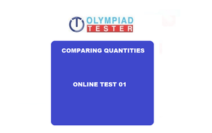 Free Maths Olympiad Class 7 sample questions - Comparing quantities 01