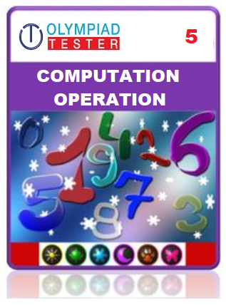 Class 5 Maths Computation Operation - 20 Online tests - Olympiadtester