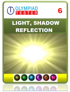 Olympiadtester Certified Student exam (OCS)  - Class 6 Science - Light, Shadows and Reflections - Olympiadtester