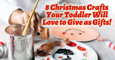 8 Christmas Crafts Your Toddler Will Love to Give as Gifts