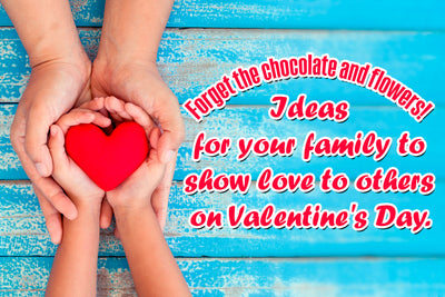Loving Others as a Family on Valentine's Day