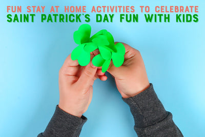 Fun stay at home activities to celebrate St Patrick's Day fun with kids