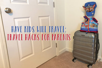 Travel hacks: Family edition