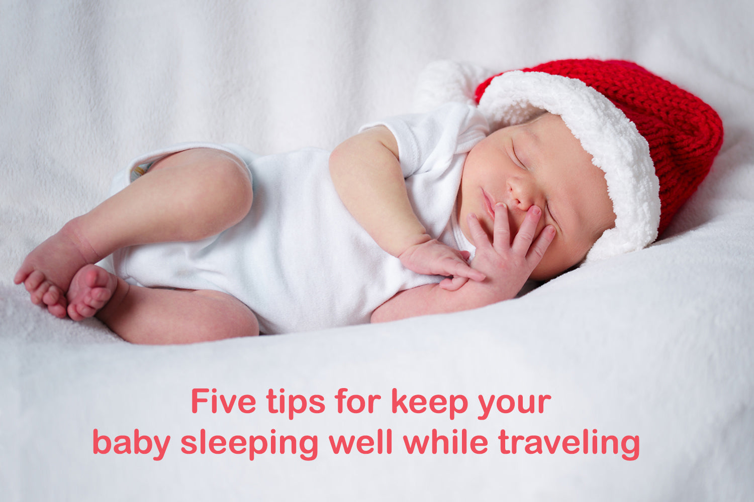 Five tips for maintaining the sleep progress of your little one(s) during upcoming holiday travel