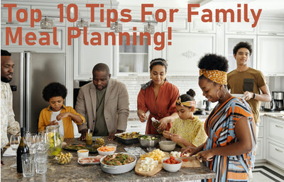 Having Trouble Planning Meals for Your Family? Check Out These Tips!
