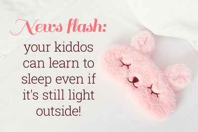 How to Get Kids to Sleep When It's Light Outside