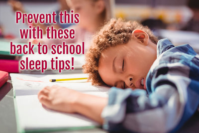 Back to School, Back to Sleep:  5 Essential Sleep Tips for this Back to School Season