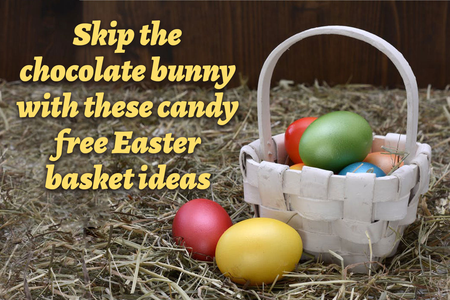 Candy free easter basket ideas sleeping baby candy free easter basket ideas negle Gallery
