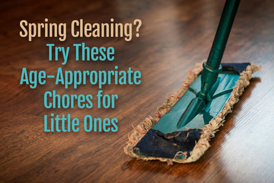 Spring Cleaning?  Try These Age-Appropriate Chores for Little Ones