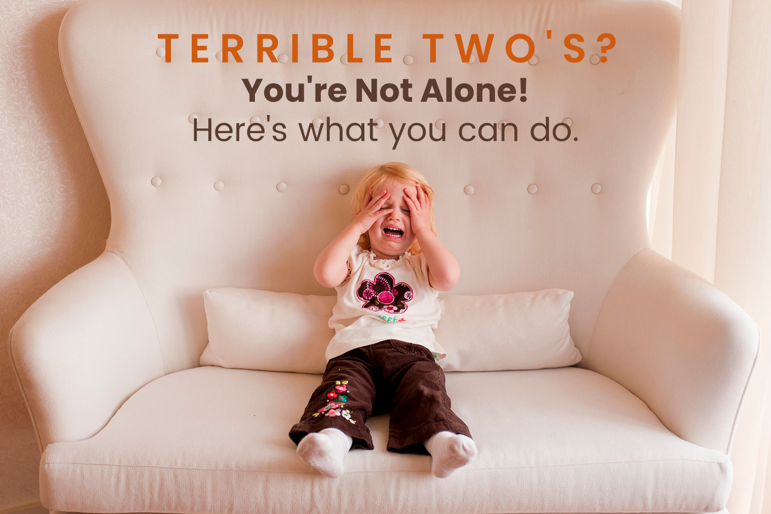 Terrible Twos: Why 2-Year-Olds Are Difficult