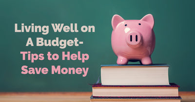 Living Well on A Budget
