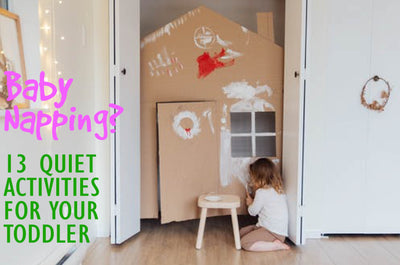 13 Quiet Activities for Toddlers During Baby's Nap time