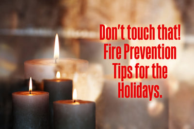 5 Family Fire Safety Tips for the Holidays and Beyond