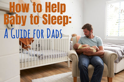 How to Help a Baby to Sleep: A Guide for Dads - Sleeping Baby