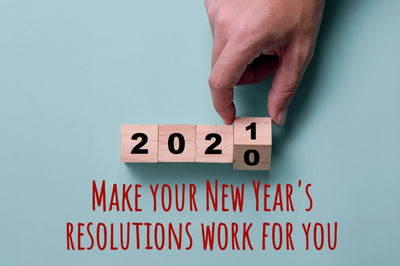 Make Your New Year's Resolutions Work For You