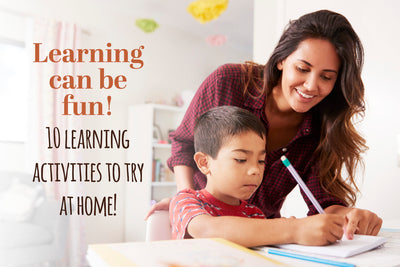 10 Ways to Make Learning at Home Fun