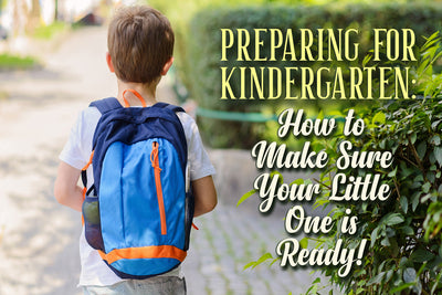 Preparing for Kindergarten: How to Make Sure Your Little One is Ready