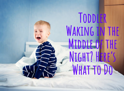 Toddler Waking in the Middle of the Night? Here's What to Do