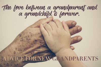 Advice For New Grandparents