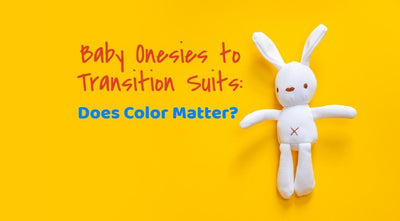 From Baby Onesies to Baby's Swaddle Transition Suits - Does Color Matter?