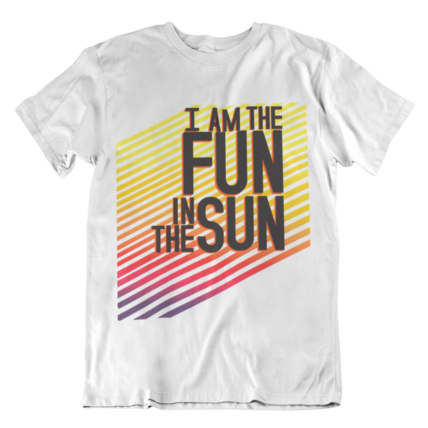 I'm the Fun in the Sun Adult Tee for a Cause