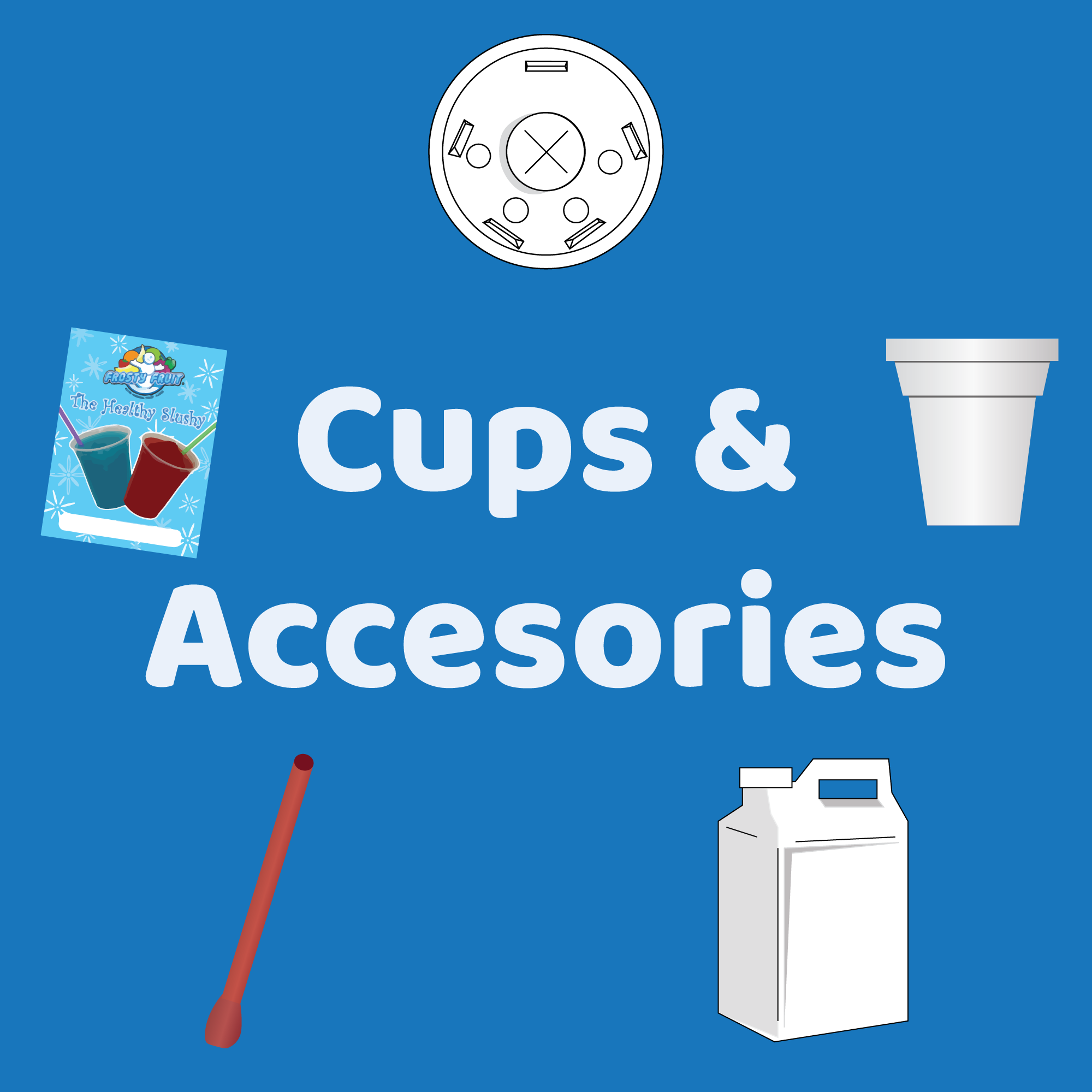 Cups and Accessories