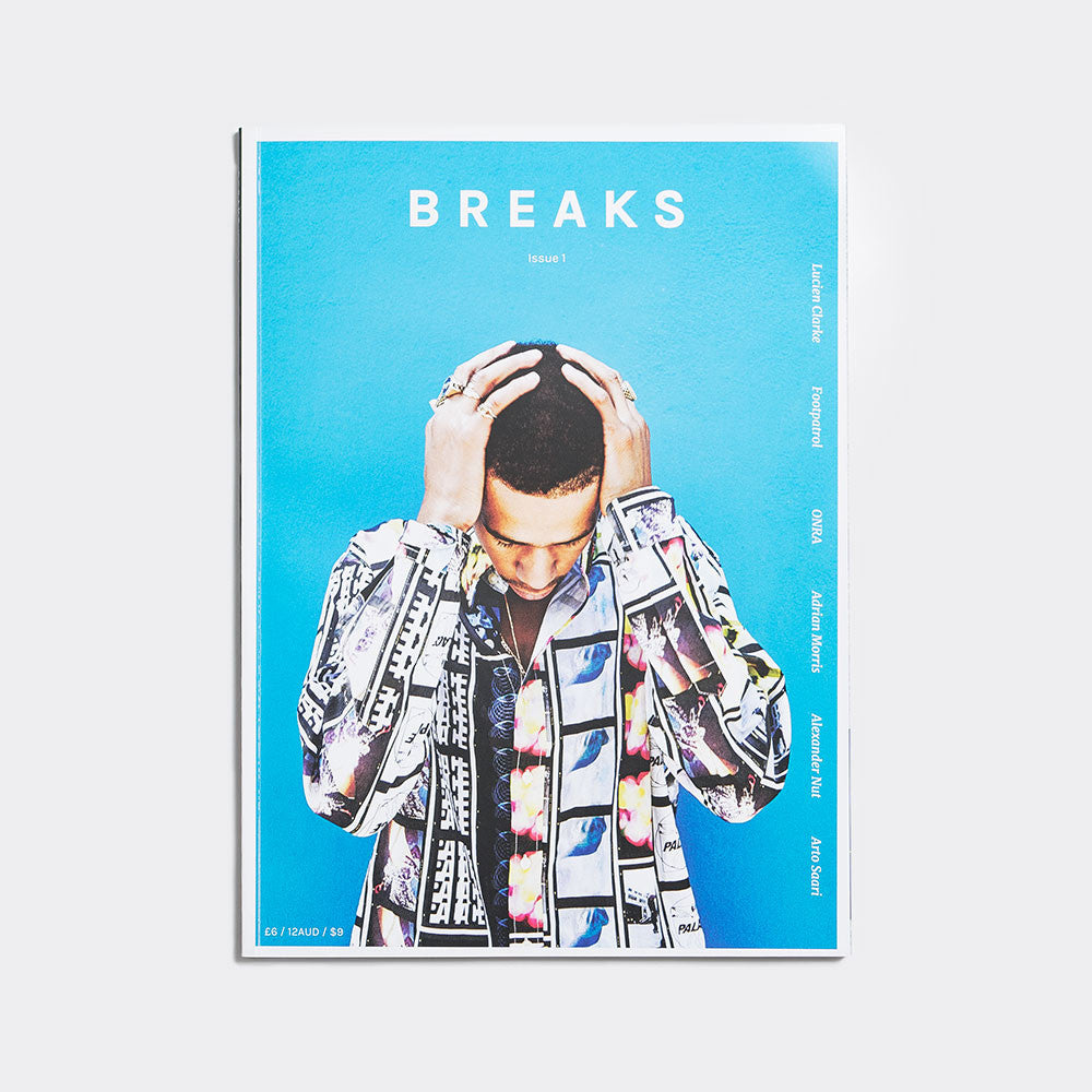Breaks Magazine - Issue 1 - 1