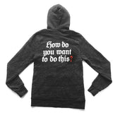 Critical Role How Do You Want To Do This? Hoodie