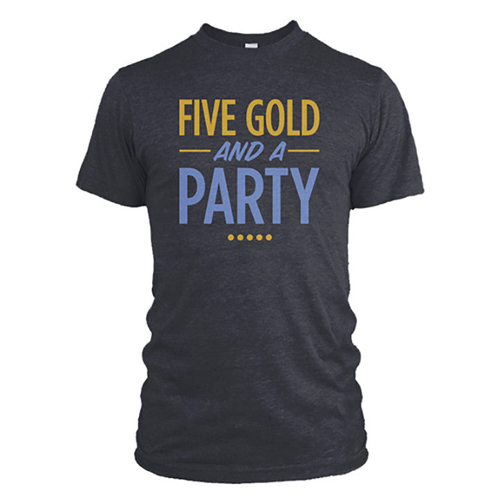 5 Gold and a Party t-shirt