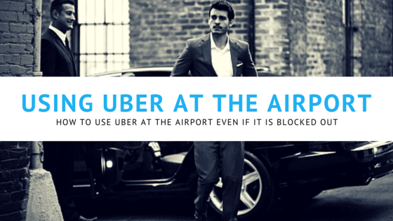 How To Use Uber For Airport Pickup & Drop Off