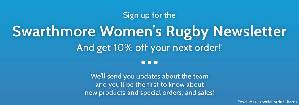 Swarthmore Women's Rugby Newsletter Signup
