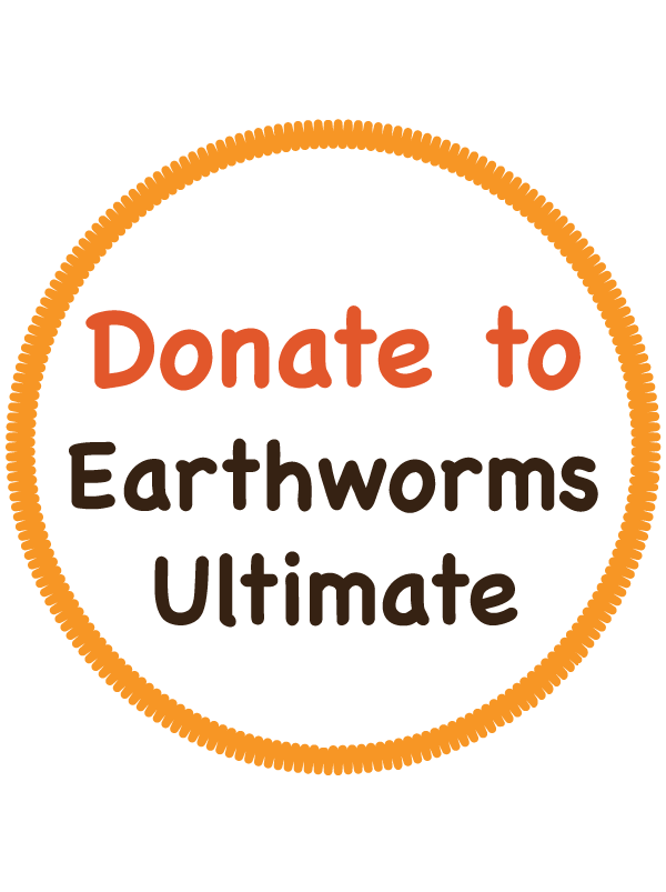 Donate to Earthworms Ultimate