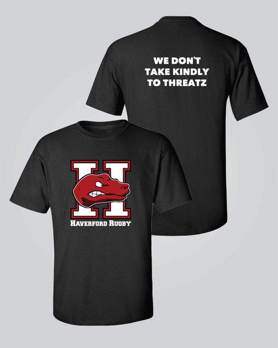 Haverford Rugby - We Don't Take Kindly to Threatz T-Shirt
