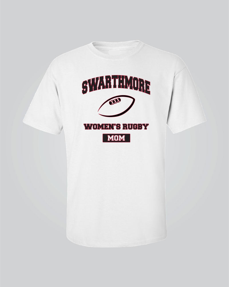 Swarthmore Women's Rugby - Rugby Mom T-Shirt