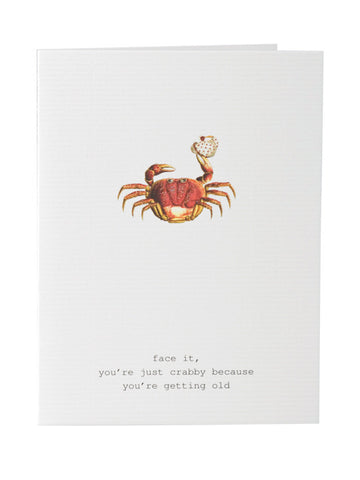 Let's Face It You're Crabby Greeting Card on Blank Stationery