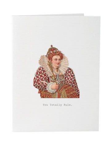 You Totally Rule Greeting Card on Blank Stationery