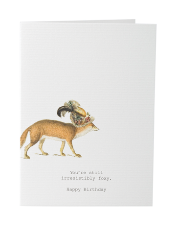 Still Irresistibly Foxy Birthday Card on Blank Stationery