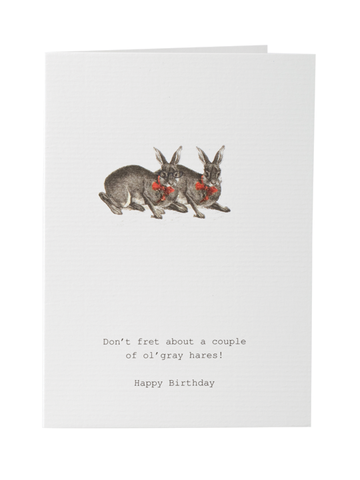Don't Fret About A Couple Of Gray Hares Greeting Card