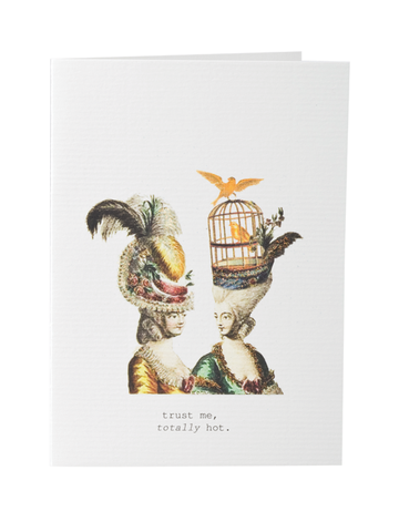 Trust Me. Totally Hot. Greeting Card on Blank Stationery